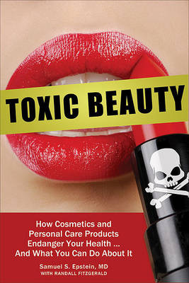 Healthy Beauty: Your Guide to Ingredients to Avoid and Products You Can Trust (Hardback)