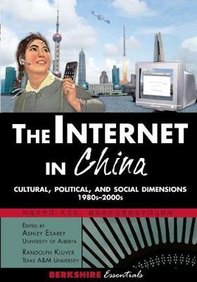 The Internet in China - Berkshire Essentials (Hardback)