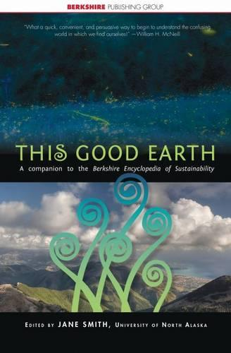 This Good Earth: A Short History of Human Impact on the Natural World - This World of Ours (Paperback)
