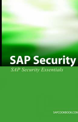 SAP Security: SAP Security Essentials (Paperback)