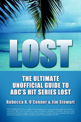Lost: The Ultimate Unofficial Guide to Abc's Hit Series Lost News, Analysis and Speculation Season One (Paperback)