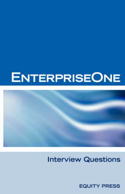 Oracle Jde / Enterpriseone Interview Questions, Answers, and Explanations: Enterpriseone Certification Review (Paperback)