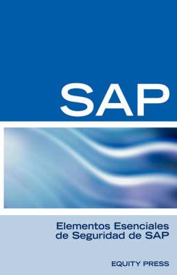 Elementos Esenciales de Seguridad de SAP (Paperback)