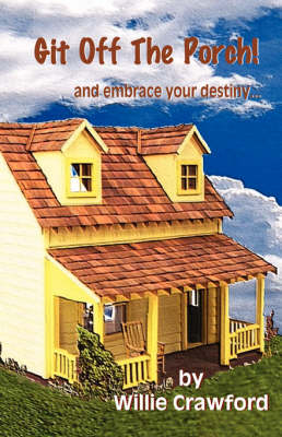 Git Off the Porch (Paperback)