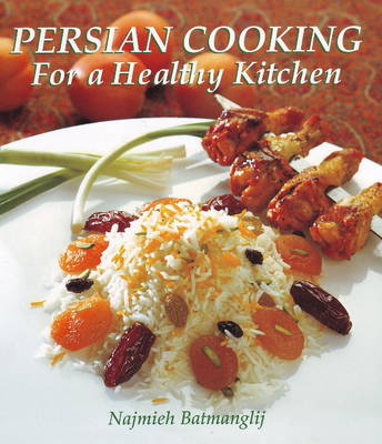 Persian Cooking for a Healthy Kitchen (Paperback)