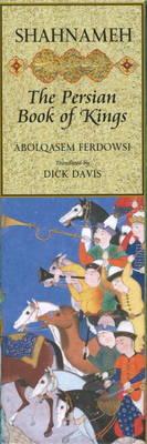 Shahnameh: The Persian Book of Kings (Hardback)