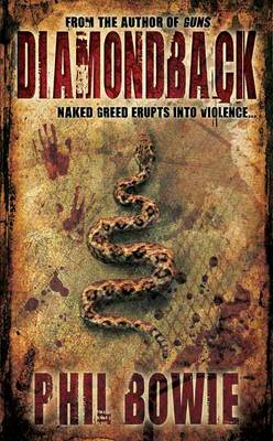 Diamondback: Naked Greed Erupts into Violence... (Paperback)