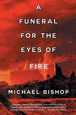 A Funeral for the Eyes of Fire (Paperback)