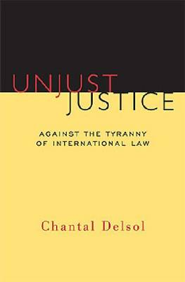 Unjust Justice (Hardback)