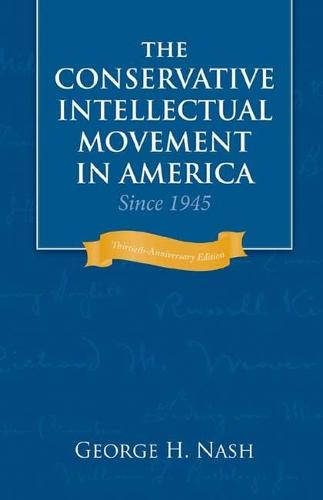 Conservative Intellectual Movement in America since 1945 (Paperback)