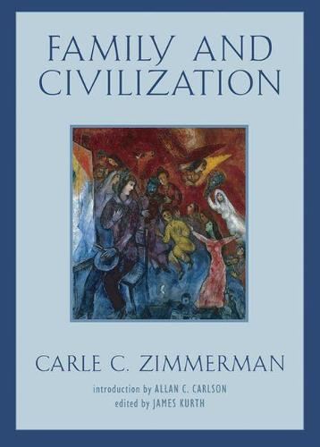 Family and Civilization (Paperback)
