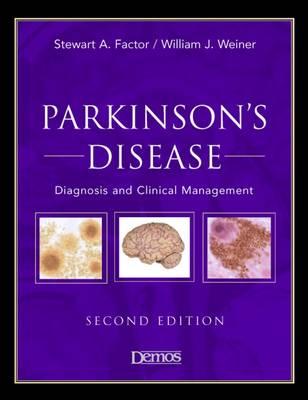 Parkinson's Disease: Diagnosis & Clinical Management (Hardback)