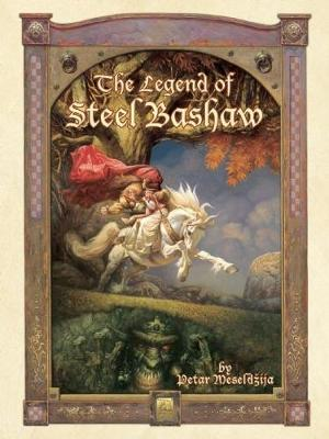 The Legend Of Steel Bashaw (Paperback)