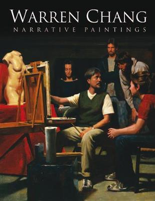 Warren Chang: Narrative Paintings (Hardback)
