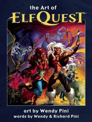 The Art of Elfquest (Hardback)