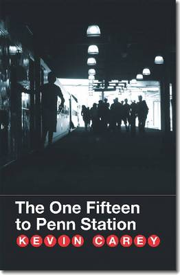 The One Fifteen to Penn Station (Paperback)
