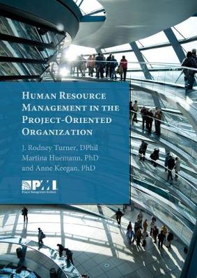 Human Resource Management in the Project-Oriented Organization (Paperback)