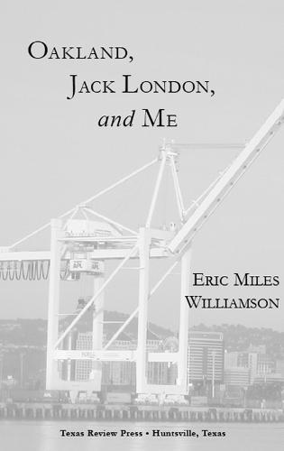 Oakland, Jack London, and Me (Paperback)