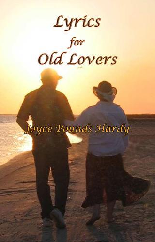 LYRICS FOR OLD LOVERS (Paperback)