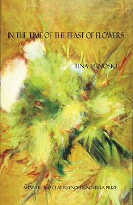 In the Time of the Feast of Flowers (Paperback)
