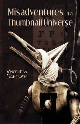 Misadventures in a Thumbnail Universe (Paperback)