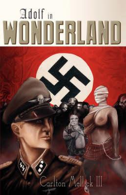 Adolf in Wonderland (Paperback)