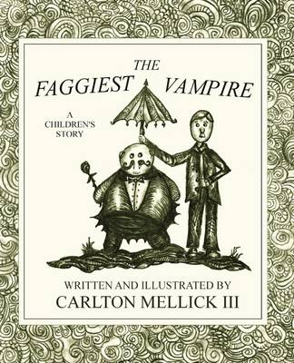 The Faggiest Vampire (Paperback)