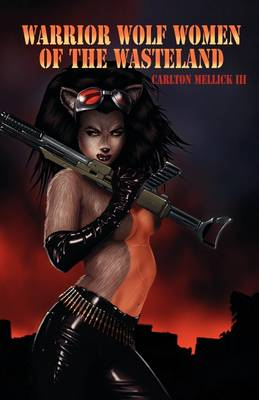 Warrior Wolf Women of the Wasteland (Paperback)
