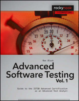 Advanced Software Testing Volume 1: Guide to the Istqb Advanced Certification as an Advanced Test Analyst (Paperback)
