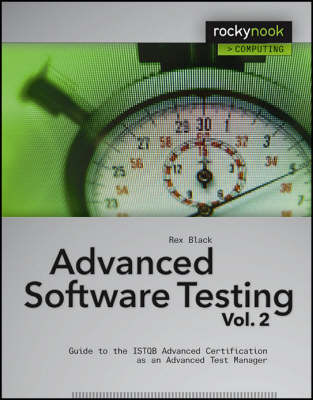 Advanced Software Testing: Guide to the ISTQB Advanced Certification as an Advanced Test Manager v. 2 (Paperback)