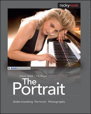 The Portrait: Understanding Portrait Photography (Paperback)