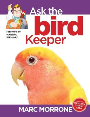 Marc Morrone's Ask the Bird Keeper (Paperback)