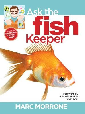 Marc Morrone's Ask the Fish Keeper (Paperback)