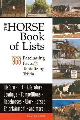 The Horse Book of Lists: 968 Fascinating Facts & Tantalizing Trivia (Paperback)