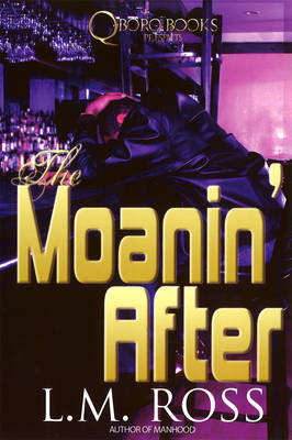 The Moanin' After (Paperback)