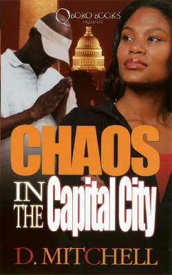Chaos In The Capital City (Paperback)