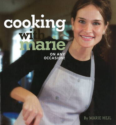 Cooking with Marie: On Any Occasion! (Hardback)