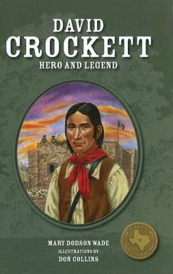 David Crockett: Hero and Legend (Hardback)