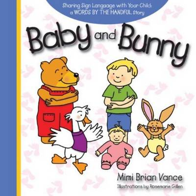 Baby and Bunny: Sharing Sign Language with Your Child (Hardback)