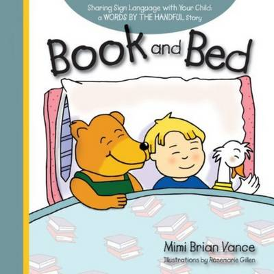 Book and Bed: Sharing Sign Language with Your Child (Hardback)