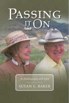 Passing it on: An Autobiography with Spirit (Hardback)