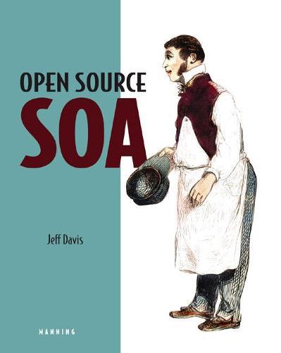 Open Source SOA (Paperback)