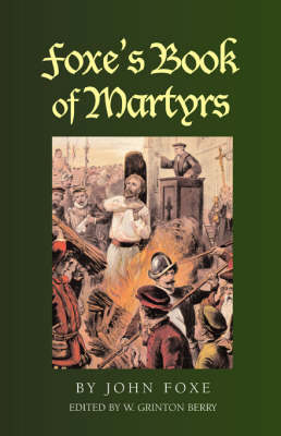 Foxe's Book of Martyrs (Paperback)