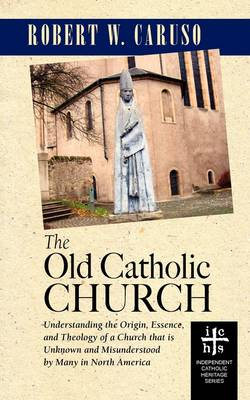 The Old Catholic Church (Paperback)