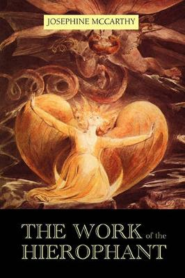 The Work of the Hierophant (Paperback)