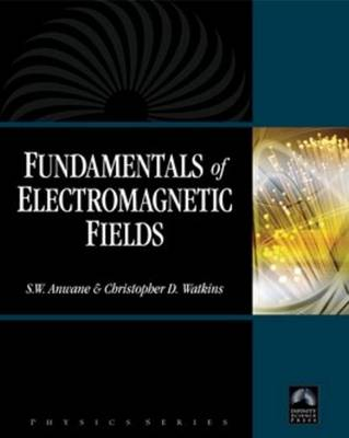 Fundamentals of Electromagnetic Fields (Hardback)