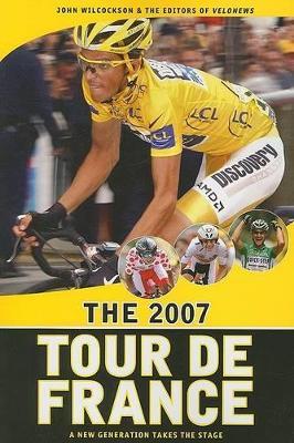 The 2007 Tour De France (Paperback)