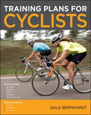 Training Plans for Cyclists: Road Cycling and Mountain Biking (Paperback)