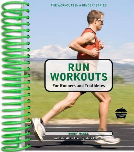 Run Workouts for Runners and Triathletes (Spiral bound)