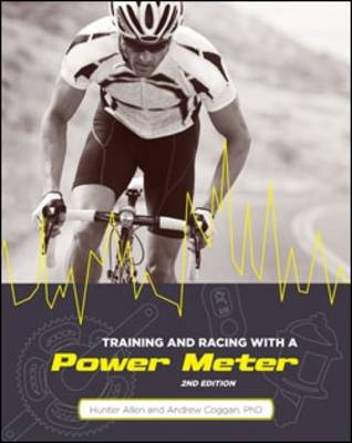Training and Racing with a Power Meter (Paperback)